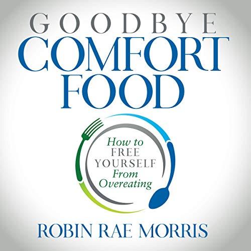 Goodbye, Comfort Food audiobook cover art