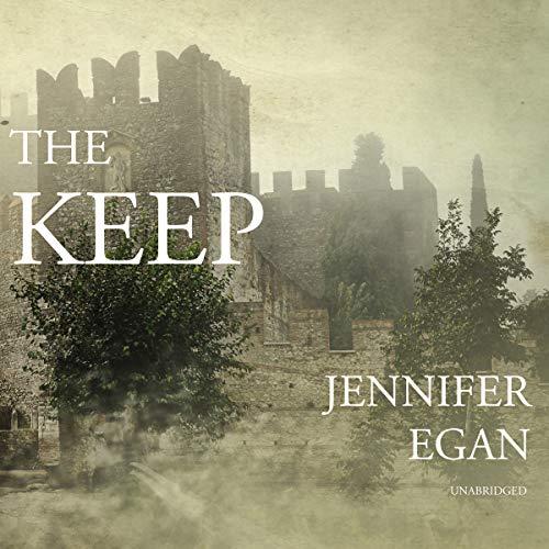 The Keep Audiobook By Jennifer Egan cover art