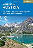 Walking in Austria: 101 Routes - Day Walks, Multi-day Treks and Classic Hut-to-Hut Tours (Cicerone...