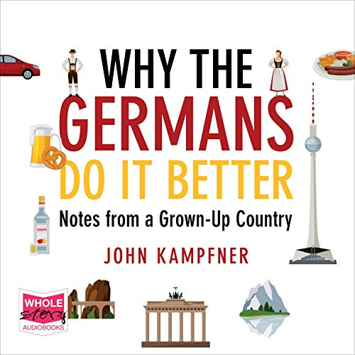 Why the Germans Do It Better cover art
