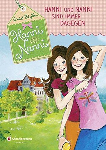 Hanni und Nanni, Band 01: Hanni und Nanni sind immer dagegen
