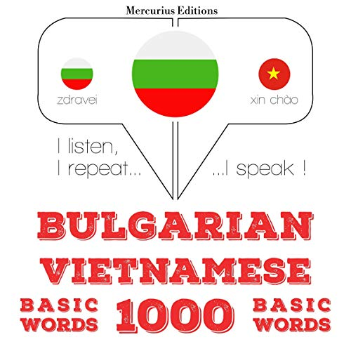 Bulgarian - Vietnamese. 1000 basic words cover art