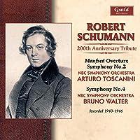Schumann Symphonies-200th Anniversary Tribute