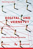 Henning Lob: Digital und Vernetzt