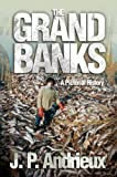 The Grand Banks: A Pictorial History (English Edition)