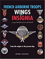 French Airborne Troops Wings and Insignia