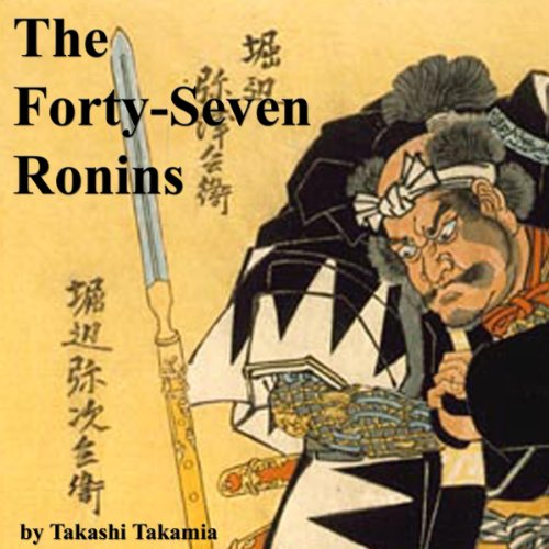 The Forty-Seven Ronins audiobook cover art