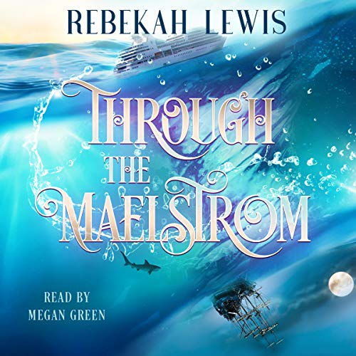 Through the Maelstrom audiobook cover art