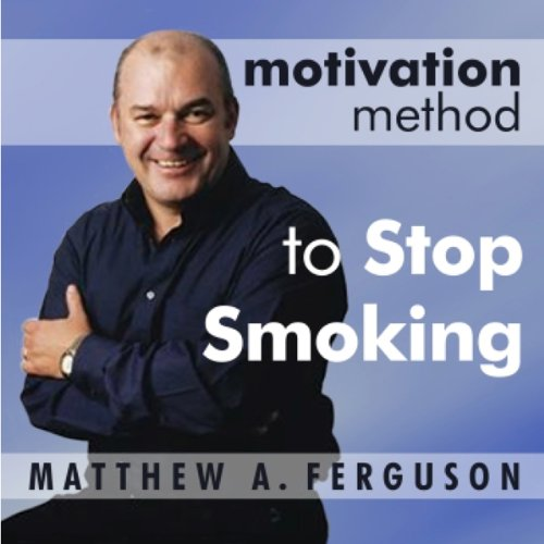 Motivation Method to Stop Smoking audiobook cover art