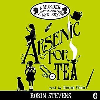 Arsenic for Tea     A Murder Most Unladylike Mystery              De :                                                                                                                                 Robin Stevens                               Lu par :                                                                                                                                 Gemma Chan                      Durée : 6 h et 10 min     1 notation     Global 5,0