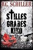Stilles Grabeskind - Thriller (Tony Braun 9)
