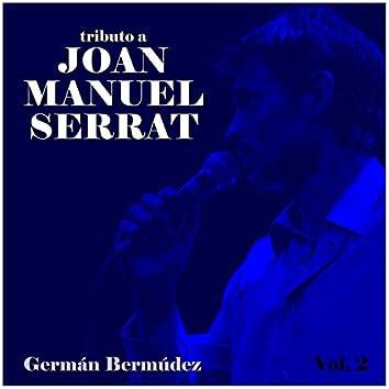Tributo a Joan Manuel Serrat, Vol. 2
