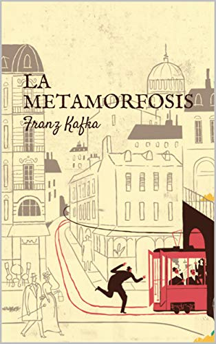 LA METAMORFOSIS: UN MONSTRUO INSECTO (Spanish Edition)