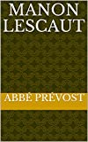 Manon Lescaut (English Edition) - Format Kindle - 2,99 €
