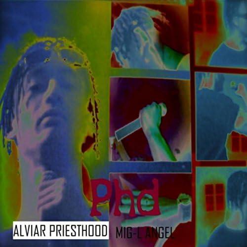 Phd Alviar Priesthood & Mig-L Angel