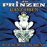 Ganz oben: Hits MCMXCI - MCMXCVII von Die Prinzen
