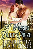 A Wicked Duke's Prize: A Historical Regency Romance Book (English Edition)