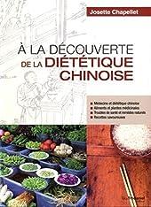 A la découverte de la diététique chinoise de Josette Chapellet