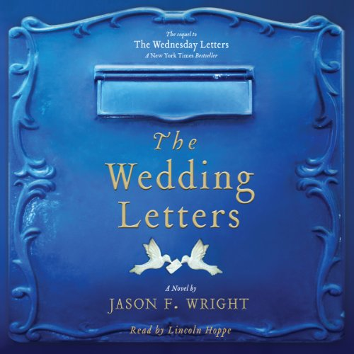 The Wedding Letters Audiobook Jason F Wright Audible In