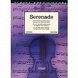 SERENADE - arrangiert für Violine - Klavier [Noten/Sheetmusic] aus der Reihe: Violinissimo