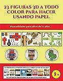 Manualidades para niños de 11 años (23 Figuras 3D a todo color para hacer usando papel): Un regalo genial para que los niños pasen horas de diversión haciendo manualidades con papel