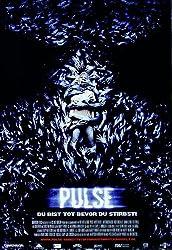 Pulse – Du bist tot bevor du stirbst! (2006)