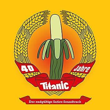 40 Jahre TITANIC - Der endgültige Satire-Soundtrack