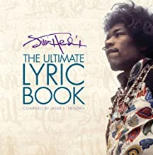 Jimi Hendrix - The Ultimate Lyric Book by Jimi Hendrix (2012-10-01)