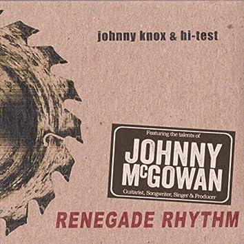 Renegade Rhythm (feat. Johnny McGowan)