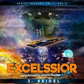 Excelssior: Imagine, Volume 1 cover art