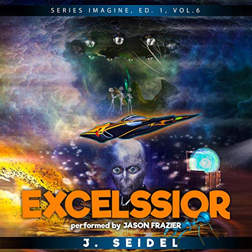Excelssior: Imagine, Volume 6 audiobook cover art