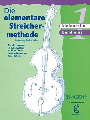 Die elementare Streichermethode: Band 1. Violoncello.