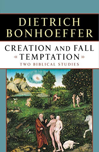 Creation and Fall Temptation: Two Biblical Studies