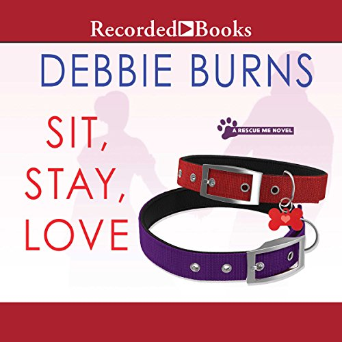 Sit, Stay, Love audiobook cover art