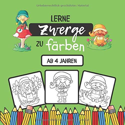 Lerne Zwerge zu färben: Malbuch für Kinder ab 4 Jahren | 18 einzigartige Malvorlagen für Zwerge für die Kleinen | 38 Seiten, 21,59 x 21,59 cm