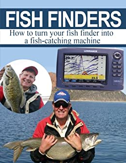 Fish Finders -- How to turn your fish finder into a fish catching machine -- Buy It Now by [Don Allphin]