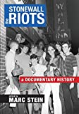 Image of The Stonewall Riots: A Documentary History