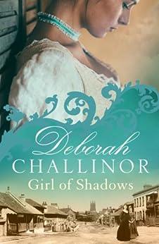 Girl of Shadows (The Convict Girls Book 2) by [Deborah Challinor]