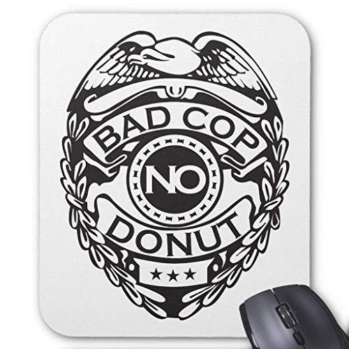 Accesorios de ordenador pulsera anti-fricción Bad Cop No Donut - Negro Mouse Pad 18X22