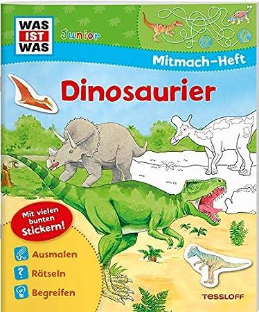 WAS IST WAS Junior Mitmach-Heft Dinosaurier: Spiele, Rätsel, Sticker