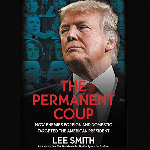 The Permanent Coup Audiobook By Lee Smith cover art