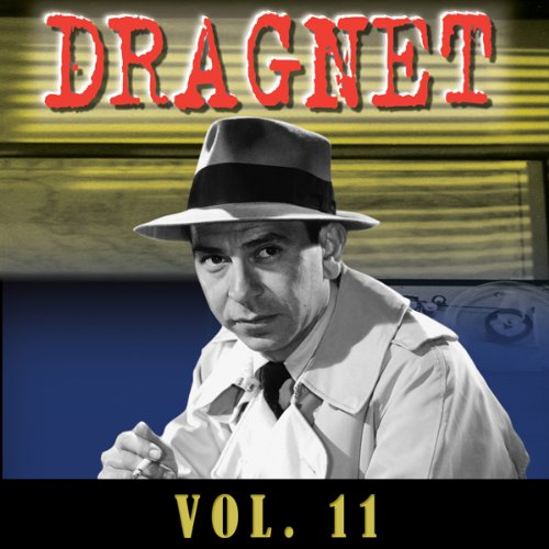 Dragnet Vol. 11 audiobook cover art