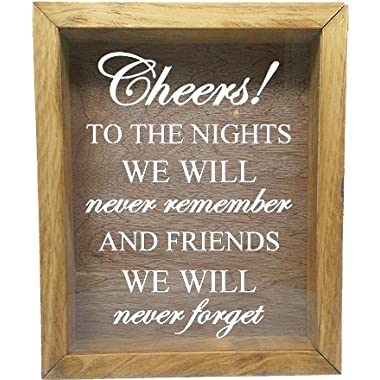 Wooden Shadow Box Wine Cork/Bottle Cap Holder 9x11 - Cheers To The Nights We Will Never Remember (Summer Oak w/White)