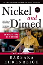Nickel & Dimes-10th Anniversary Edition (12) by Ehrenreich, Barbara [Paperback (2011)]