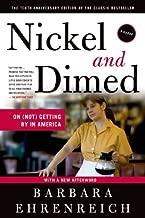 Nickel & Dimes-10th Anniversary Edition (12) by Ehrenreich, Barbara [Paperback (2011)]