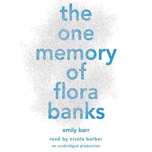 The One Memory of Flora Banks audiobook cover art