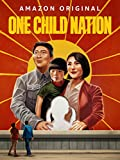 One Child Nation