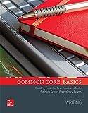 Common Core Basics, Writing Core Subject Module (BASICS & ACHIEVE)