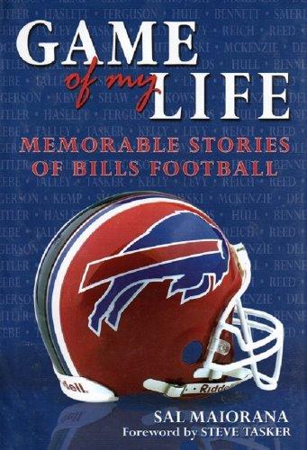 Game of My Life - Memorable Stories of Buffalo Bills Football