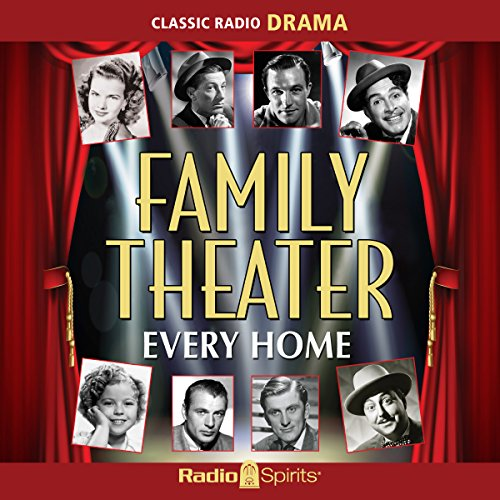 Family Theater: Every Home audiobook cover art